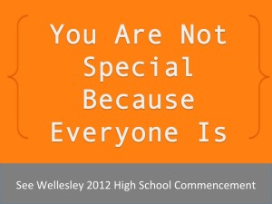 You are not special because everyone is